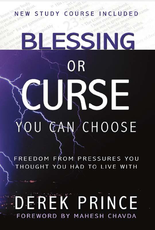 Blessing or curse Derek Prince