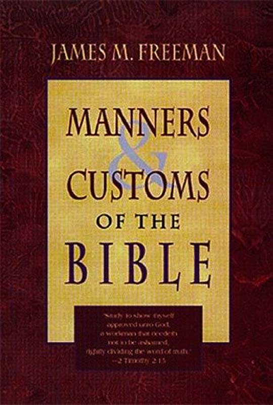 manners-and-customs-of-the-bible