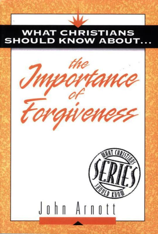 what-christians-should-know-about-the-importance-of-forgiveness