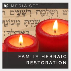 Family hebraic restoration