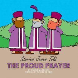stories-jesus-told-the-proud-prayer