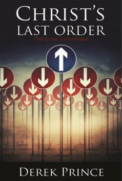 Christ's last order